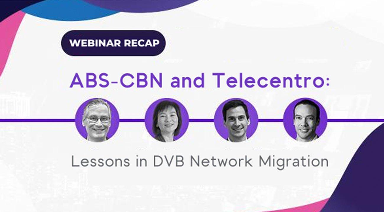 ABS-CBN and Telecentro DVB Migration Webinar Announcement