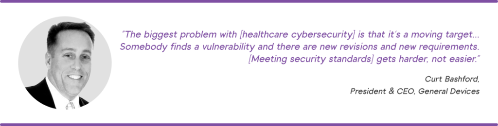 Quote from Curt Bashford about healthcare vulnerabilities