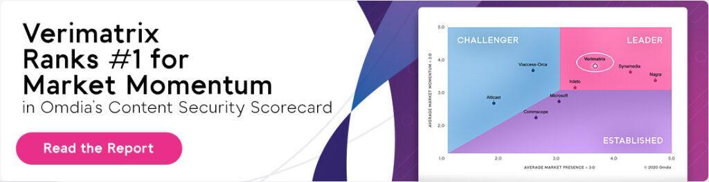 Omdia Scorecard Announcement: Verimatrix Ranks #1 in Market Momentum