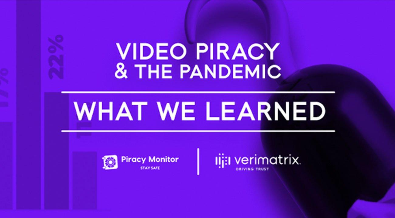 Video Piracy and the Pandemic Webinar
