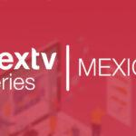 Nextv Series Mexico – Pay TV Operators: The Road to OTT
